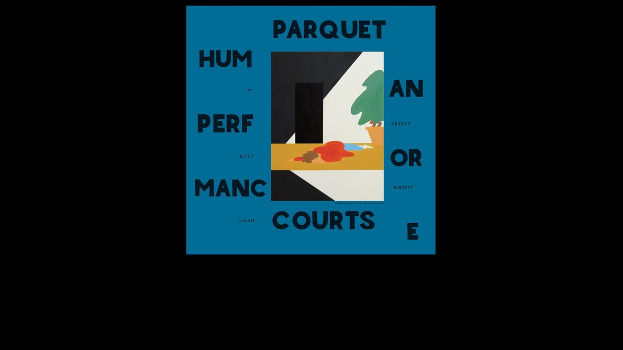34. Parquet Courts - Human Performance