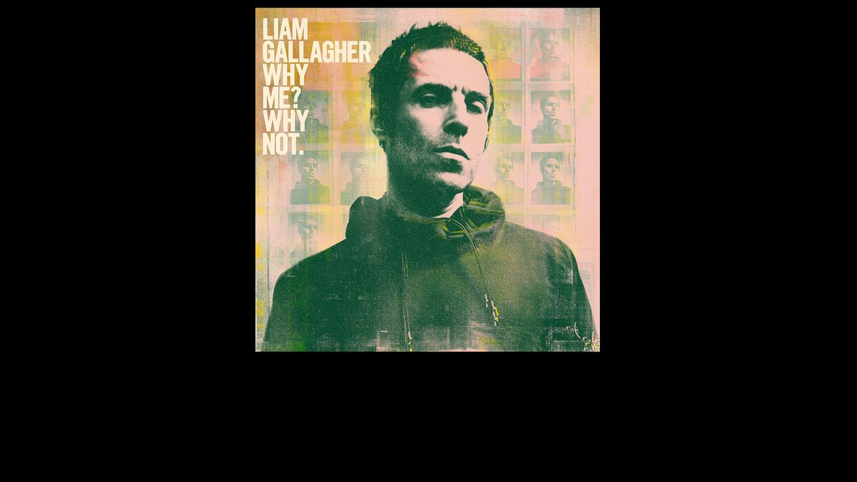 32. Liam Gallagher - Why Me? Why Not