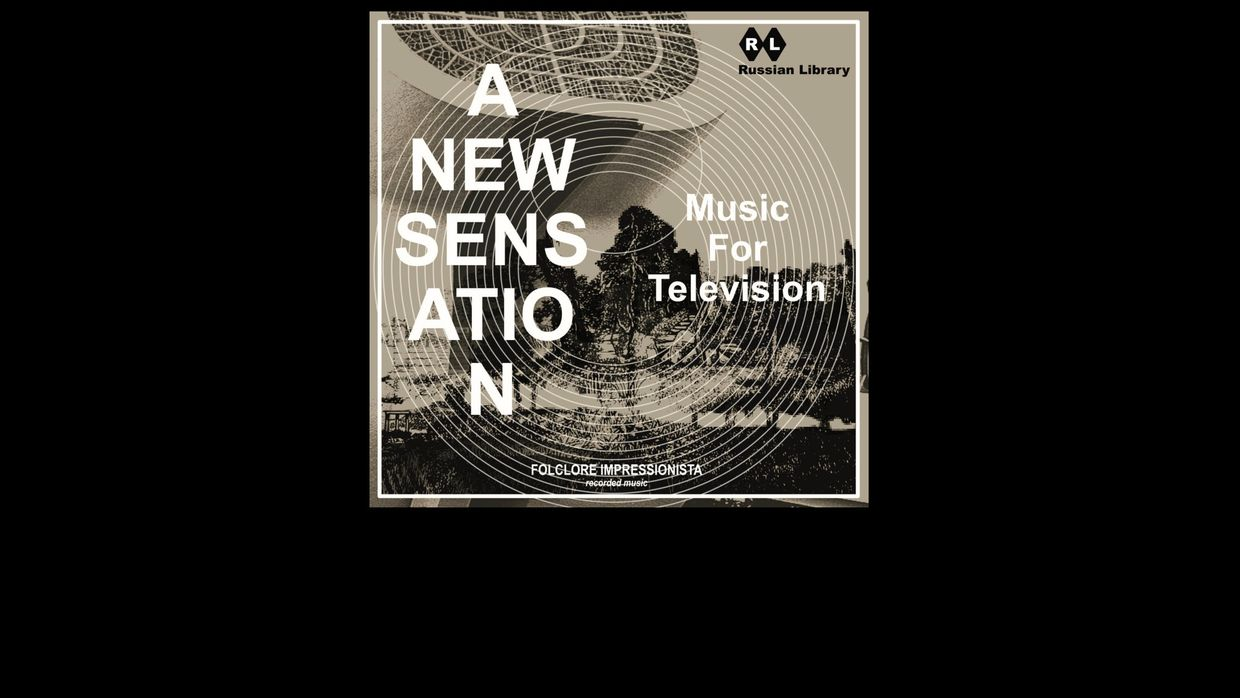 37. Folclore Impressionista – A New Sensation: Music for Television