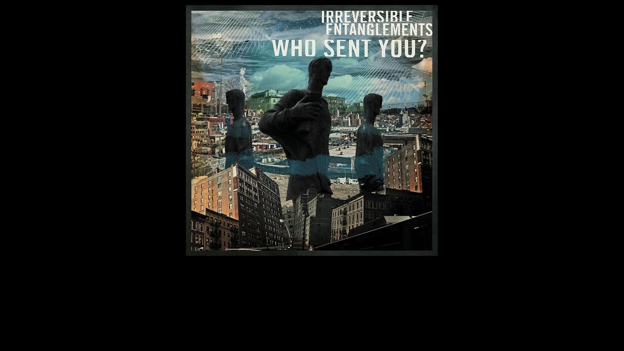 42. Irreversible Entanglements – Who Sent You?